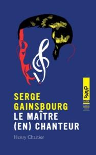 Serge Gainsbourg - Le maître (en)chanteur.pdf
