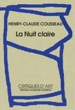 Henry-Claude Cousseau - La nuit claire.