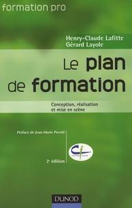 Henry-Claude Lafitte et Gérard Layole - Le plan de formation - Conception, réalisation et mise en scène.