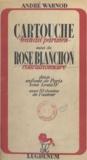Henry Clos-Jouve et André Warnod - Cartouche, bandit parisien - Suivi de Rose Blanchon, convulsionnaire. Deux enfants de Paris sous Louis XV.