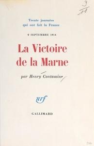 Henry Contamine - La victoire de la Marne, 9 septembre 1914.