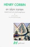 Henry Corbin - En Islam iranien - Aspects spirituels et philosophiques Tome 2, Sohrawardî et les Platoniciens de Perse.