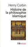 Henry Corbin - Histoire de la philosophie islamique.