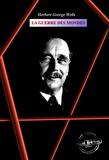 Henry D. Davray et Herbert George Wells - La guerre des mondes - édition intégrale.