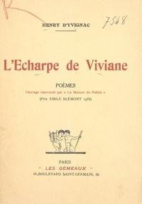 Henry d'Yvignac - L'écharpe de Viviane.