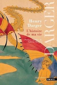 Henry Darger - L'histoire de ma vie.