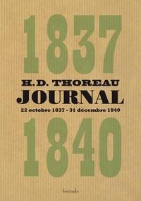 Henry-David Thoreau - Journal - Volume 1 (octobre 1837 - décembre 1840).