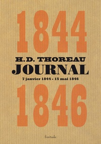 Henry-David Thoreau - Journal - Volume 3 (janvier 1844 - mai 1846).