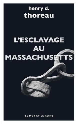 L'esclavage au Massachusetts. Le journal Heald of Freedom ; Wensell Philips au lycéum de Concord