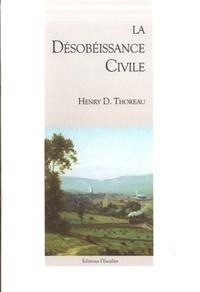 Henry-David Thoreau - La désobeissance civile.