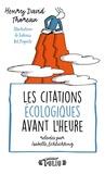 Henry-David Thoreau et Isabelle Schlichting - Les citations écologiques avant l'heure.