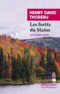 Henry-David Thoreau - Les Forêts du Maine.