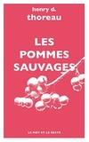 Henry-David Thoreau - Les pommes sauvages.