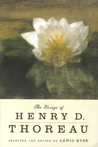 Henry-David Thoreau - The Essays of Henry D. Thoreau.