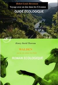 Henry David Thoreau et Robert-Louis STEVENSON - Voyage avec un âne dans les Cévennes par R-L Stevenson, suivi de Walden ou la vie dans les bois par H.D. Thoreau (édition intégrale, revue et corrigée)..