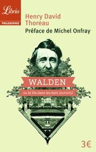 Il télécharge des livres pdf Walden ou La vie dans les bois (extraits) 9782290120552