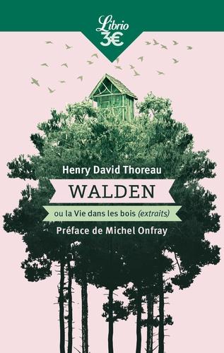 Walden ou La vie dans les bois (extraits)