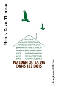 Walden ou la Vie dans les bois - Henry-David Thoreau - Format ePub - 9782072060229 - 8,99 €