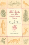 Henry-David Thoreau - Wild apples and other natural history essays.