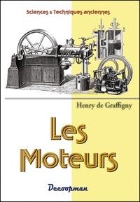Henry de Graffigny - Les moteurs.