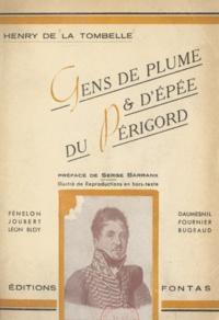 Henry de La Tombelle et Serge Barranx - Gens de plume et d'épée du Périgord.
