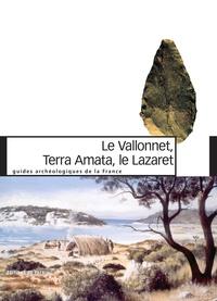 Histoiresdenlire.be Le Vallonnet, Terra Amata, le Lazaret - Un million d'années de présence humaine sur le littoral méditerranéen Image