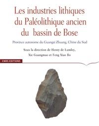 Henry de Lumley et Xie Guangmao - Les industries lithiques du Paléolithique ancien du Bassin de Bose - Province autonome du Guangxi Zhuang, Chine du Sud.