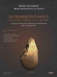 Les premiers peuplements de la Côte dAzur et de la Ligurie - 1 million dannées sur les rivages de la Méditerranée - Tome 1, Le paléolithique.pdf
