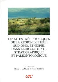 Henry de Lumley - Les sites préhistoriques de la région de Fejej, Sud-Omo,.