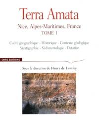 Henry de Lumley - Terra Amata - Nice, Alpes-Maritimes, France Tome 1.
