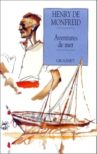 Henry de Monfreid - Aventures de mer.