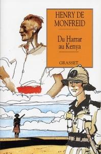 Henry de Monfreid - Du Harrar au Kenya.
