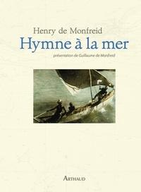 Henry de Monfreid - Hymne à la mer.