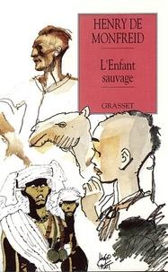 Henry de Monfreid - L'enfant sauvage.