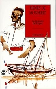 Henry de Monfreid - La Poursuite du Kaïpan.