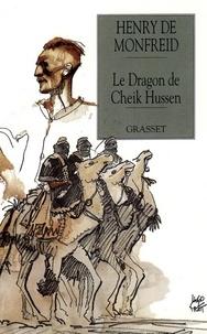Henry de Monfreid - Le dragon de Cheik Hussen.