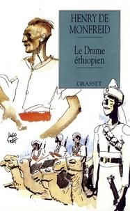 Henry de Monfreid - Le drame éthiopien.