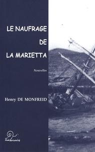 Henry de Monfreid - Le naufrage de la Marietta.