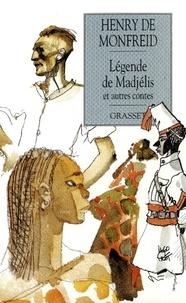 Henry de Monfreid - Légende de Madjelis et autres contes.