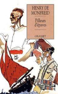 Henry de Monfreid - Pilleurs d'épaves.