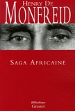 Henry de Monfreid - Saga Africaine - Du Harrar au Kenya - Le Cimetière des éléphants - Wahanga - Sous le masque Mau-Mau - Le serpent rouge.