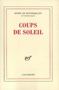 Henry de Montherlant - Coups de soleil.