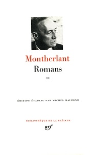 Henry de Montherlant - Romans - Tome 2, La  Rose de sable.