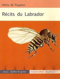 Henry de Puyjalon - Récits du Labrador.