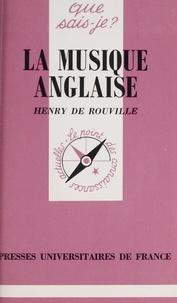 Henry de Rouville et Marcelle Benoit - La musique anglaise.