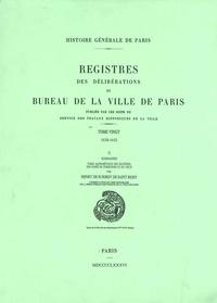 Henry de Surirey de Saint-Rémy - Registre des délibérations du bureau de la Ville de Paris - Tome 20, 1628-1632 - sommaires et index.