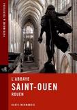 Henry Decaëns - L'abbaye de Saint-Ouen, Rouen.