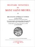 Henry Decaëns et Michel Nortier - Millénaire monastique du Mont Saint-Michel - Tome 4, Bibliographie générale et sources.