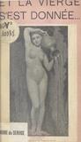 Henry Delétang - Et la vierge s'est donnée....