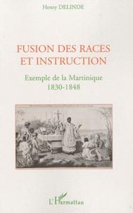 Fusion des races et instruction - Exemple de la Martinique 1830-1848.pdf